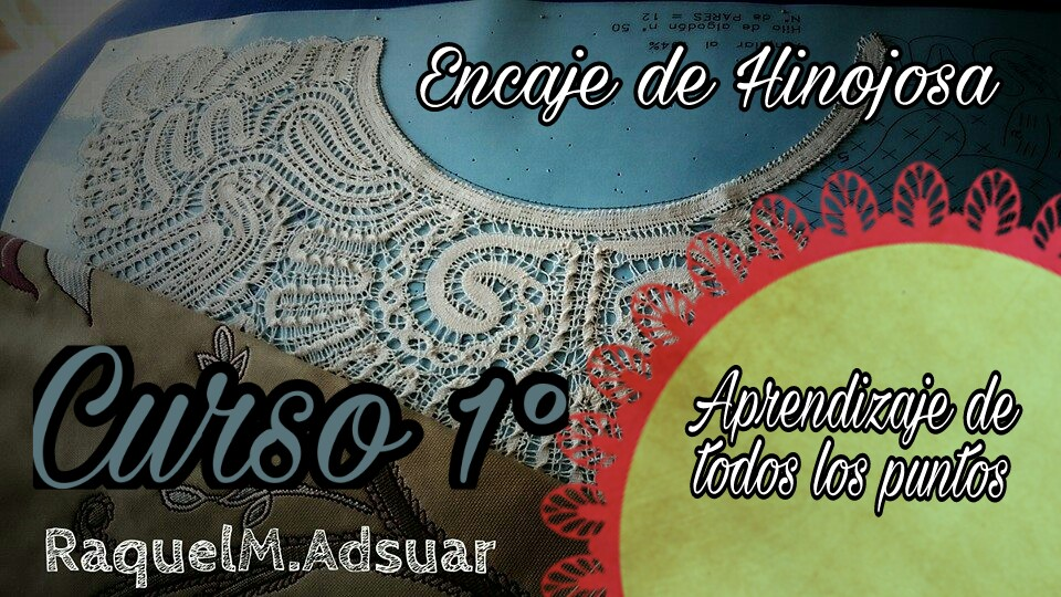 Encaje de Hinojosa Curso 24 puntos completo - Raquel M Adsuar